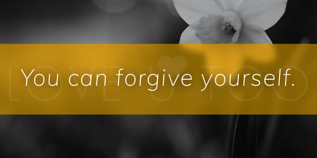 You can forgive yourself.