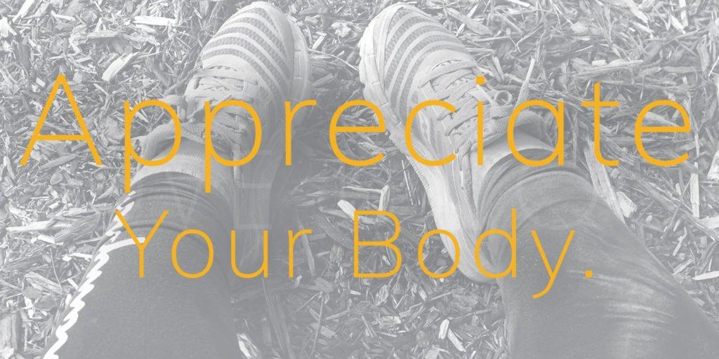 appreciate your body